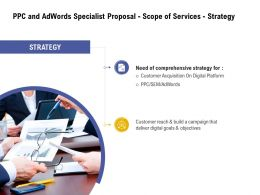 PPC And Adwords Specialist Proposal Scope Of Services Strategy Ppt Powerpoint Designs