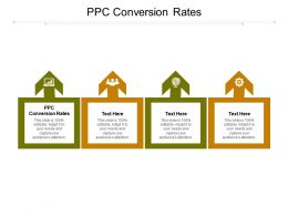 PPC Conversion Rates Ppt Powerpoint Presentation Infographic Template Structure Cpb