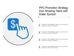 Ppc Promotion Strategy Icon Showing Hand With Dollar Symbol