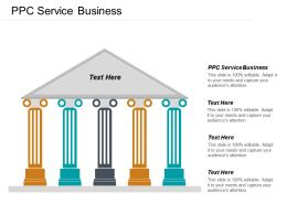 PPC Service Business Ppt Powerpoint Presentation Gallery Layout Cpb