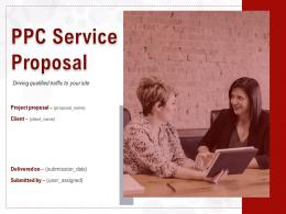 PPC Service Proposal Powerpoint Presentation Slides