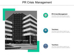 PR Crisis Management Ppt Powerpoint Presentation File Background Cpb