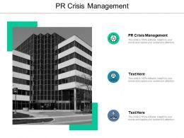 PR Crisis Management Ppt Powerpoint Presentation File Background Cpb