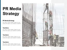 PR Media Strategy Ppt Powerpoint Presentation Styles Icon Cpb