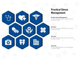Practical Stress Management Ppt Powerpoint Presentation Outline Guide