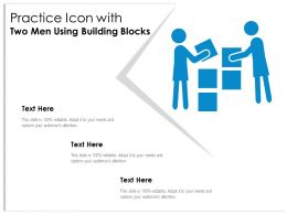 Practice Icon With Two Men Using Building Blocks