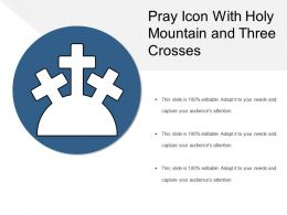 Pray Icon With Holy Mountain And Three Crosses