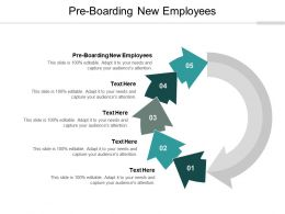 Pre Boarding New Employees Ppt Powerpoint Presentation Styles Ideas Cpb