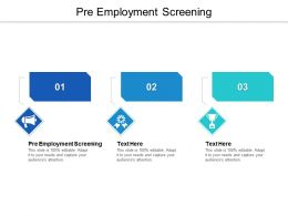 Pre Employment Screening Ppt Powerpoint Presentation Professional Brochure Cpb
