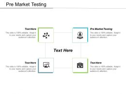 Pre Market Testing Ppt Powerpoint Presentation File Inspiration Cpb