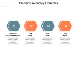 Precision Accuracy Examples Ppt Powerpoint Presentation Styles Slideshow Cpb