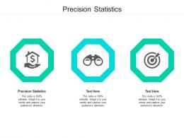 Precision Statistics Ppt Powerpoint Presentation Layouts Elements Cpb