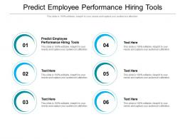 Predict Employee Performance Hiring Tools Ppt Powerpoint Presentation Infographic Cpb