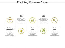 Predicting Customer Churn Ppt Powerpoint Presentation Summary Gallery Cpb