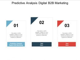 Predictive Analysis Digital B2B Marketing Ppt Powerpoint Portfolio Cpb