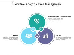 Predictive Analytics Data Management Ppt Powerpoint Presentation Ideas Mockup Cpb