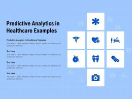 Predictive Analytics In Healthcare Examples Ppt Powerpoint Presentation Summary Designs