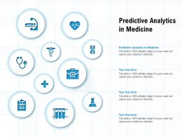 Predictive Analytics In Medicine Ppt Powerpoint Presentation Layouts Show