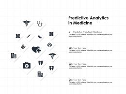 Predictive Analytics In Medicine Ppt Powerpoint Presentation Pictures Graphics