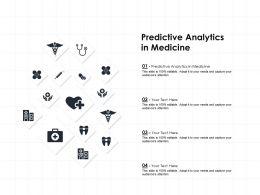 Predictive Analytics In Medicine Ppt Powerpoint Presentation Pictures Graphics