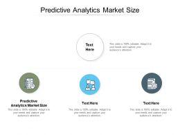 Predictive Analytics Market Size Ppt Powerpoint Presentation Good Cpb