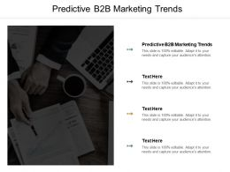 Predictive B2B Marketing Trends Ppt Powerpoint Presentation Summary Microsoft Cpb