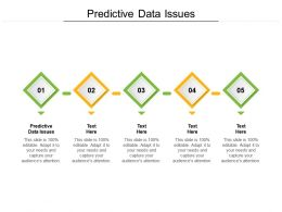 Predictive Data Issues Ppt Powerpoint Presentation Styles Slide Cpb
