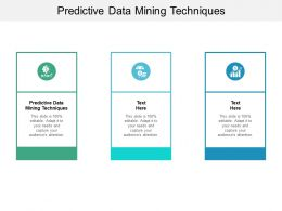 Predictive Data Mining Techniques Ppt Powerpoint Presentation Pictures Display Cpb