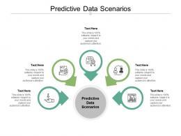 Predictive Data Scenarios Ppt Powerpoint Presentation File Show Cpb