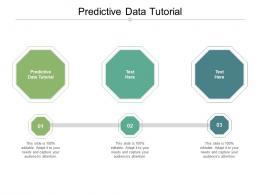 Predictive Data Tutorial Ppt Powerpoint Presentation Portfolio Deck Cpb