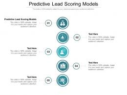 Predictive Lead Scoring Models Ppt Powerpoint Presentation Infographic Template Cpb