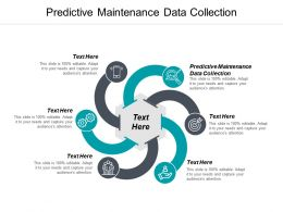 Predictive Maintenance Data Collection Ppt Powerpoint Presentation Infographics Topics Cpb