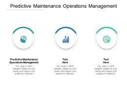 Predictive Maintenance Operations Management Ppt Powerpoint Presentation Slides Cpb