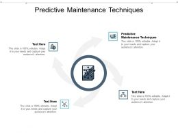 Predictive Maintenance Techniques Ppt Powerpoint Presentation Model Icon Cpb
