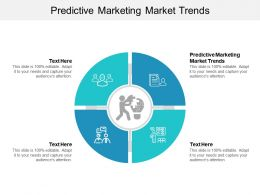 Predictive Marketing Market Trends Ppt Powerpoint Presentation Infographics Vector Cpb