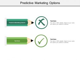 Predictive Marketing Options Ppt Powerpoint Presentation Icon Gridlines Cpb