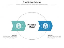 Predictive Model Ppt Powerpoint Presentation Styles Templates Cpb