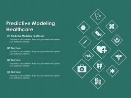 Predictive Modeling Healthcare Ppt Powerpoint Presentation Ideas Rules