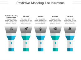 Predictive Modeling Life Insurance Ppt Powerpoint Presentation Inspiration Designs Cpb