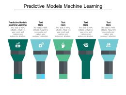 Predictive Models Machine Learning Ppt Powerpoint Presentation Model Layouts Cpb
