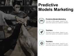 Predictive Models Marketing Ppt Powerpoint Presentation Inspiration Slideshow Cpb