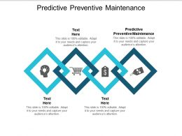 Predictive Preventive Maintenance Ppt Powerpoint Presentation Infographic Template Outline Cpb