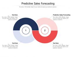Predictive Sales Forecasting Ppt Powerpoint Presentation Layouts Design Templates Cpb