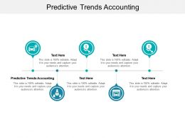 Predictive Trends Accounting Ppt Powerpoint Presentation Slides Cpb