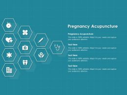 Pregnancy Acupuncture Ppt Powerpoint Presentation Professional Visuals