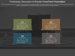 Preliminary Discussion And Results Powerpoint Presentation