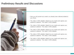 Preliminary Results And Discussions Ppt Powerpoint Presentation Portfolio