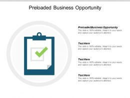 Preloaded Business Opportunity Ppt Powerpoint Presentation Portfolio Mockup Cpb