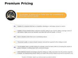 Premium Pricing Ppt Powerpoint Presentation Slides Deck
