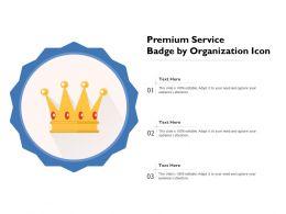 Premium Service Badge By Organization Icon